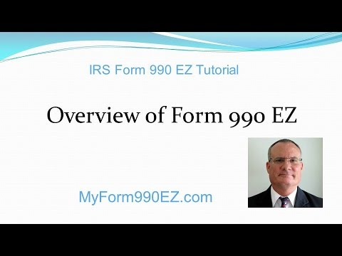 IRS Form 990-EZ Tutorial: Overview of the Form