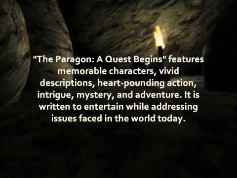 the-paragon:-a-quest-begins-(the-fate-of-the-world-hangs-in-the-balance!)