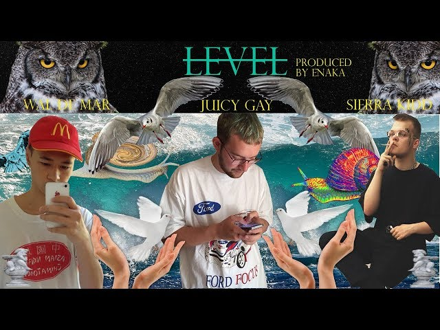 Juicy Gay feat. Sierra Kidd & Wal De Mar - Level (prod. by Enaka)