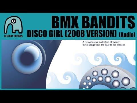 BMX BANDITS - Disco Girl (2008 Version) [Audio]