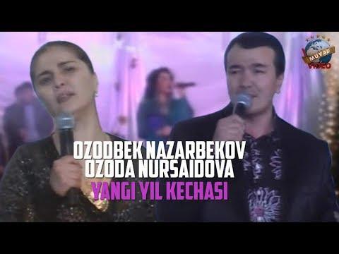 Ozoda Nursaidova  & Ozodbek Nazarbekov  - Yangi yil kechasi