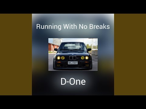 Running With No Breaks mp3