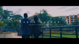 Download Lagu TANPA ALASAN - Mr.Djii  x  Tian DW  x Tian DJ (official music video) mp3