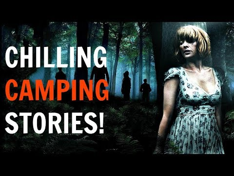 4 Terrifying CAMPING TRUE horror stories! | Chilling narration!