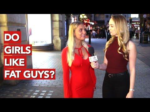 Do girls like fat guys?