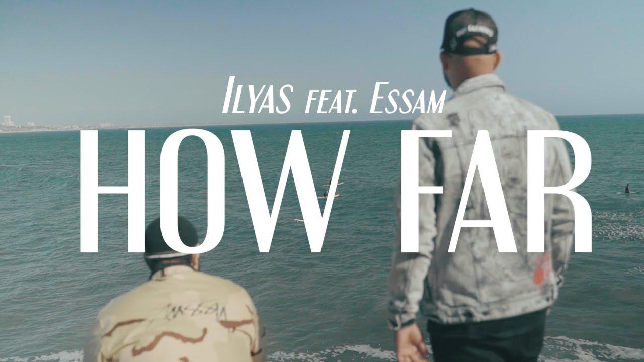 Ilyas Mao - How Far feat. Essam