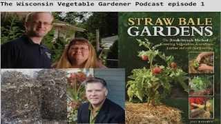 Wisconsin Vegetable Gardener Podcast 1 With Guest Joel Karsten (audio Only)