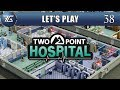 Two Point Hospital | Ep 38 Rapid Expansion