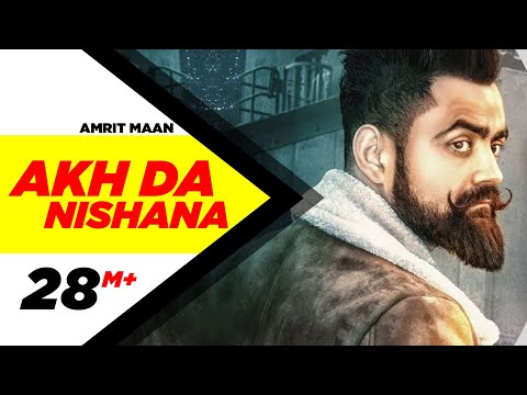 Akh Da Nishana (Full Song) | Amrit Maan | Deep Jandu | Latest Punjabi Song |  Speed Records