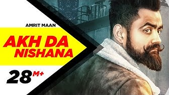 Akh Da Nishana (Full Song) | Amrit Maan | Deep Jandu | Latest Punjabi Song |  Speed Records