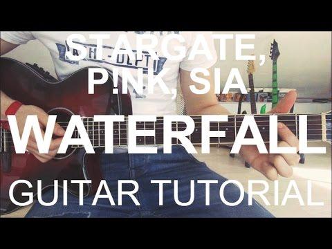 Stargate Pnk Sia Waterfall Guitar Tutoriallesson Youtube