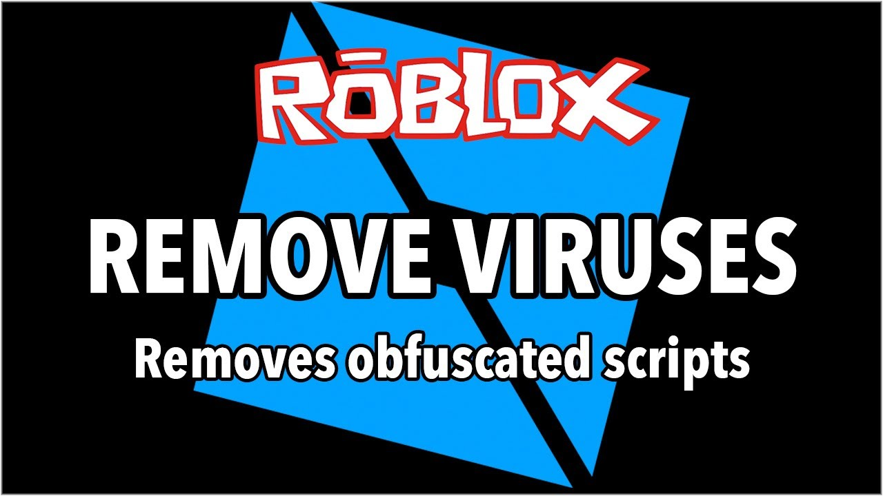 Roblox Studio Remove Unwanted Obfuscated Scripts Youtube