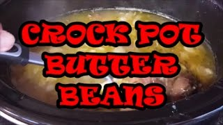 CROCK POT BUTTER BEANS, RICHARD IN THE KITCHEN