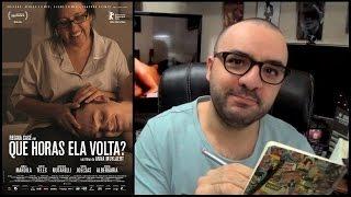 QUE HORAS ELA VOLTA? (2015) - Crítica