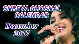 Shreya Ghoshal Calendar : December 2017