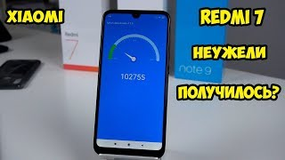 Xiaomi Redmi 7.  Неужели это лучший Redmi? Обзор, впечатление и сравнение с  Redmi Note 7