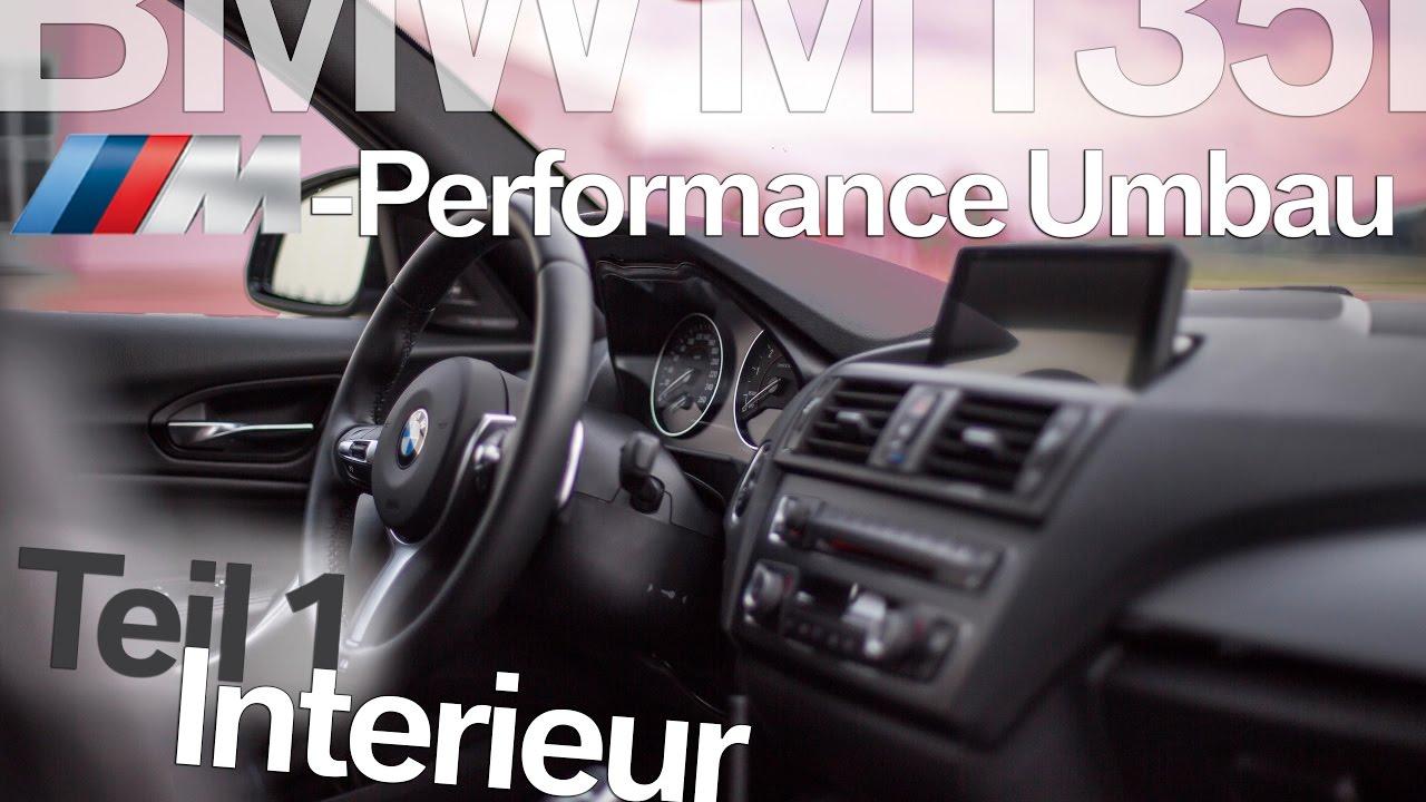 bmw m135i m performance umbau teil 1 interieur