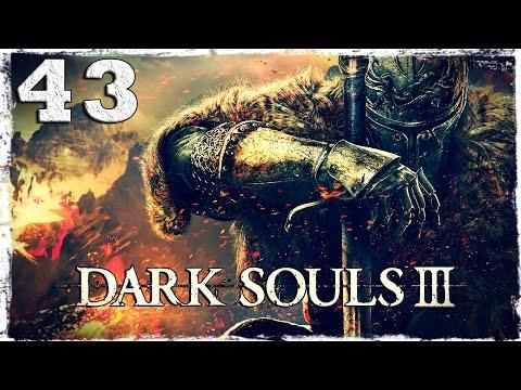 Смотреть прохождение игры Dark Souls 3. #43: Пик Древних Драконов.