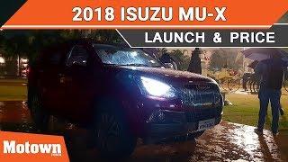 2019 Isuzu mu-X Facelift | Launch & Price | Motown India