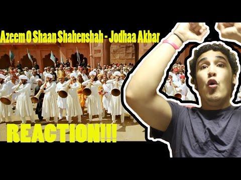 Azeem O Shaan Shahenshah - Jodhaa Akbar {REACTION}