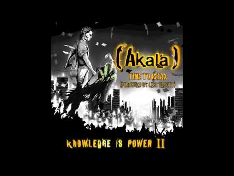 Akala - Time to Relax - (Audio Only)