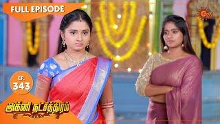 Agni Natchathiram - Ep 343 | 06 Jan 2021 | Sun TV Serial | Tamil Serial