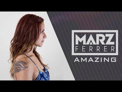 Marz Ferrer - Amazing [Kanye West Cover] @MarzFerrer