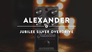 Alexander Jubilee Silver Overdrive | Reverb Demo Video