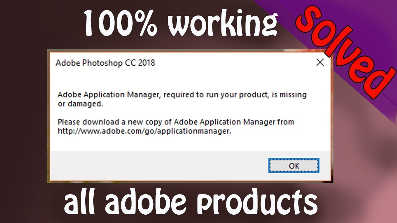 adobe application manager required to run your product is missing or damaged