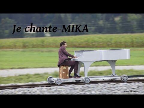 MIKA- JE CHANTE Lyrics