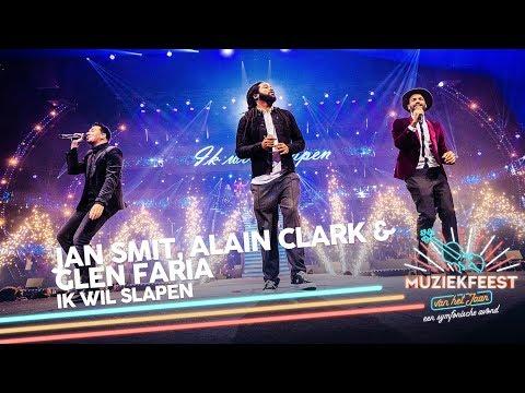 Jan Smit, Alain Clark & Glen Faria - Ik wil slapen   Muziekfeest van het Jaar 2018