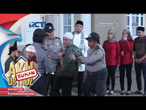 AKU BUKAN USTADZ - Perjalanan Ustadz Reyhan Berakhir [29 Juli 2018]