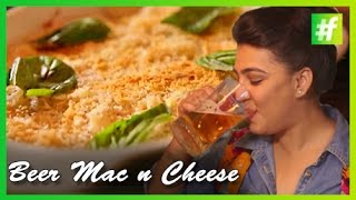 #fame Food -​​ Beer Mac N Cheese | Valentine's Day Special | Amrita Rana