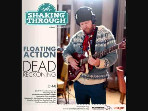 Floating Action (with Scott McMicken Of Dr. Dog) - Dead Reckoning | Shaking Through (Song Stream)