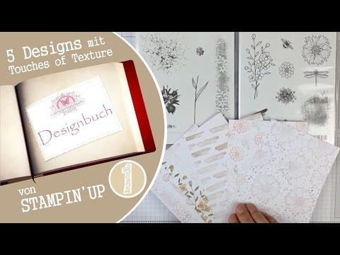 5 Designs mit Touches of Textures-Stampin' Up | Designbuch #01