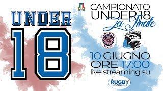 Finale del Campionato Under 18 - Valsugana R. Padova vs Unione R. Capitolina