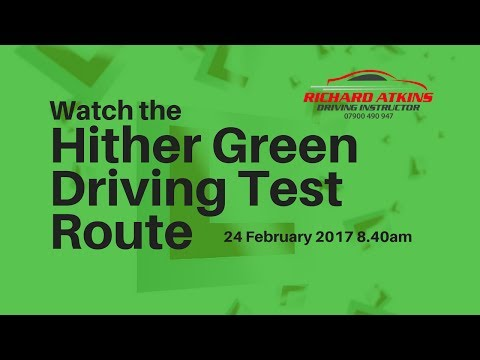 Hither Green Driving Test Route 24th February 2017 8.40am  emma 3