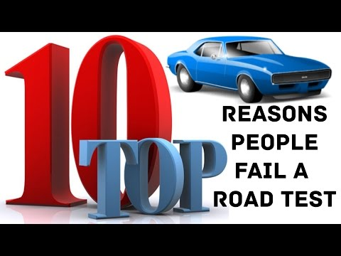 Top 10 Reasons people FAIL a road test - Part 1