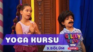 Güldüy Güldüy Show Çocuk 9.Bölüm - Yoga Kursu