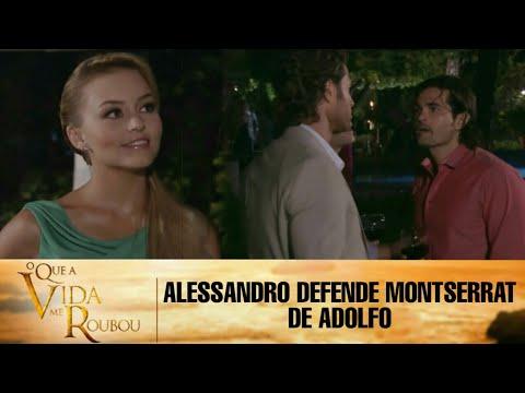 Download O Que a Vida Me Roubou - Alessandro defende Montserrat de Adolfo e os dois se aproximam na festa