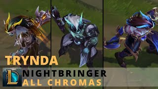 Nightbringer Trynda All Chromas - League of Legends