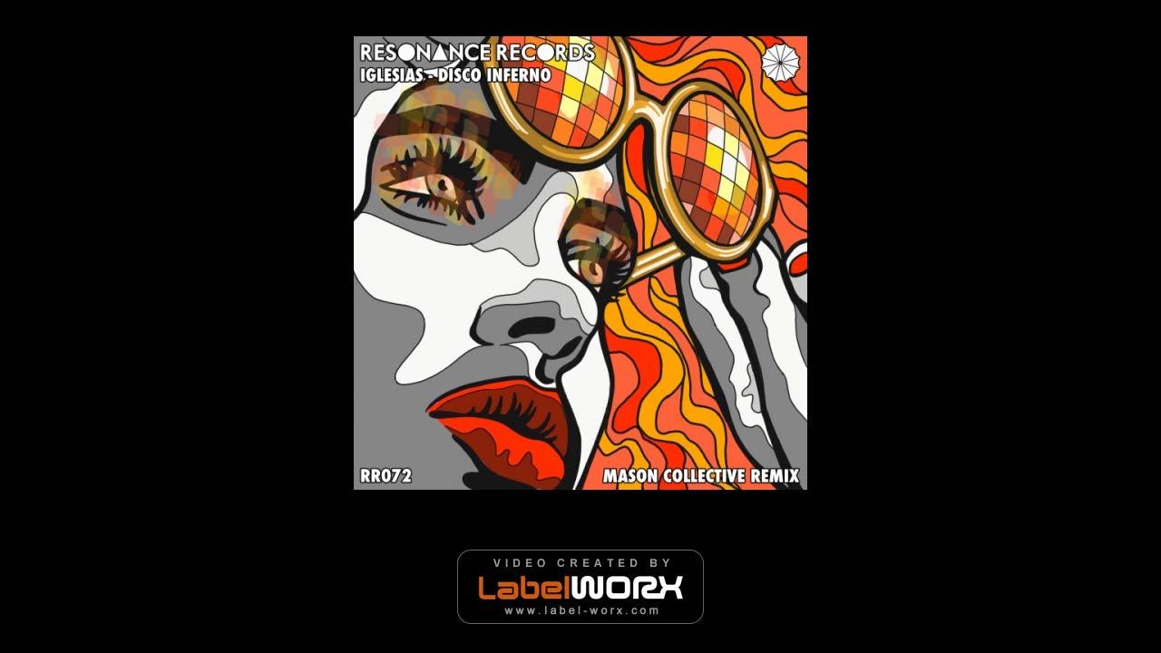 Iglesias - Disco Inferno (Mason Collective Remix)