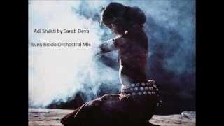 Adi Shakti - Sarab Deva - Sven Brede RMX
