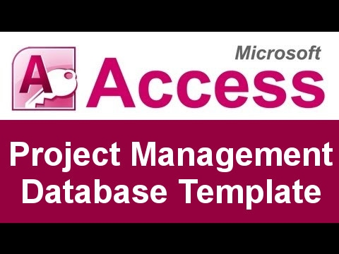 Microsoft Access Project Management Database Template - YouTube