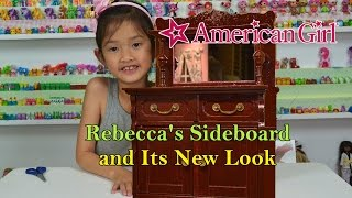 American Girl Rebecca's Sideboard With New Look