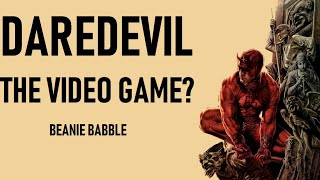 Daredevil Video Game Pitch!   Beanie Babble