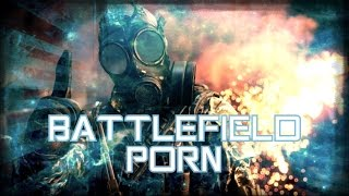 Battlefield Porn 60fps