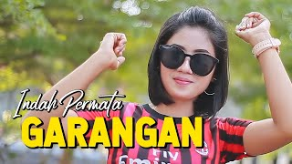 GARANGAN - INDAH PERMATA | Remix (Official Video)