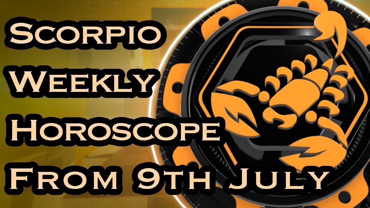 Scorpio Horoscope Scorpio Weekly Horoscope From 9th July 2018 Youtube