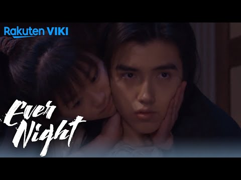 Ever Night - EP29 | Sleep Next To Me [Eng Sub]